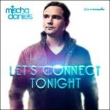 Mischa Daniels – Let's Connect Tonight
