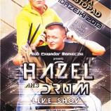 Ekwador Manieczki – Hazel & Drum Live Show
