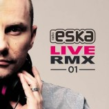 Various Artists – ESKA Live RMX 01