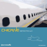 Chicane – Behind The Sun (Deluxe Version) [Remastered]
