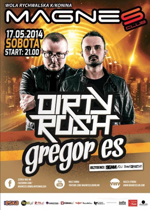 Magnes Club Wola Rychwalska – Dirty Rush & Gregor Es