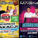Magnes Club Wola Rychwalska – Made In Poland & Before Ultra Europe