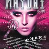 "MAYDAY Poland "" 15 YEARS FULL SENSES""  08.11.2014 Spodek Katowice"