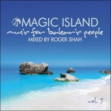 Roger Shah – Magic Island, Music For Balearic People Vol. 5