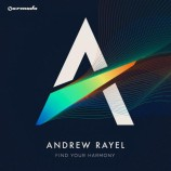 "Andrew Rayel ""Find Your Harmony"""