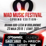 MAD MUSIC FESTIVAL Spring Edition 2015