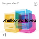 Ferry Corsten – Hello World EP Part 1