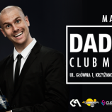Club Magic Krzyżanowice – Magic World: Dada Life