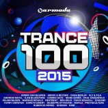 Various Artists – Trance 100 – 2015
