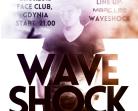 Face Club Gdynia – Waveshock
