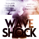 Face Club Gdynia – Waveshock