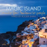 Roger Shah – Magic Island, Music For Balearic People, Vol. 6