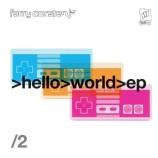 """Projekt """"Hello World"""" w drugiej odsłonie  Ferry Corsten – Hello World – EP, Pt. 2"""