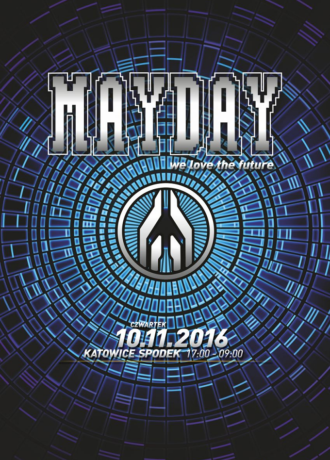 "Mayday Poland ""We Love The Future"""