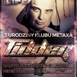 MetaXa Turek – III urodziny klubu Tiddey & Trance Your Life