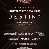 Wygraj bilet na Martin Graff & Eva Kade presents 'DESTINY'