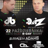 EPIC Club Bydgoszcz – David Biller b-day night with Quiz, Smash, Adams