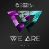 Dash Berlin – We Are (Part 2)