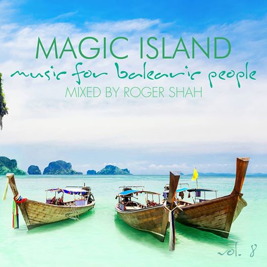 Roger Shah – Magic Island, Vol. 8