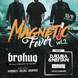 Magnes Club Wtórek – Magnetic Fever vol. 2 Brohug