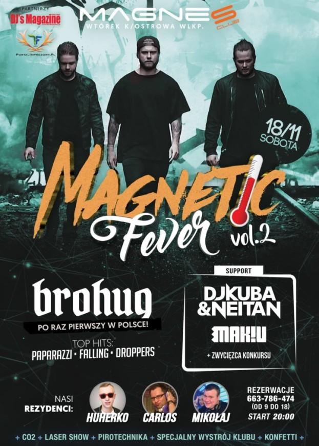 Magnes Club Wtórek –Magnetic Fever vol. 2 Brohug