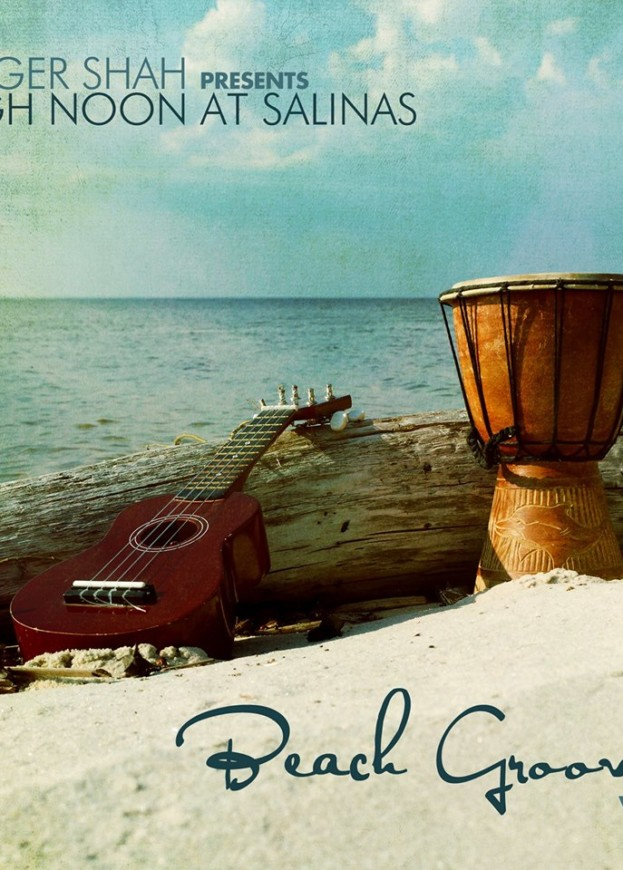 High Noon At Salinas – Beach Grooves, Vol. 1