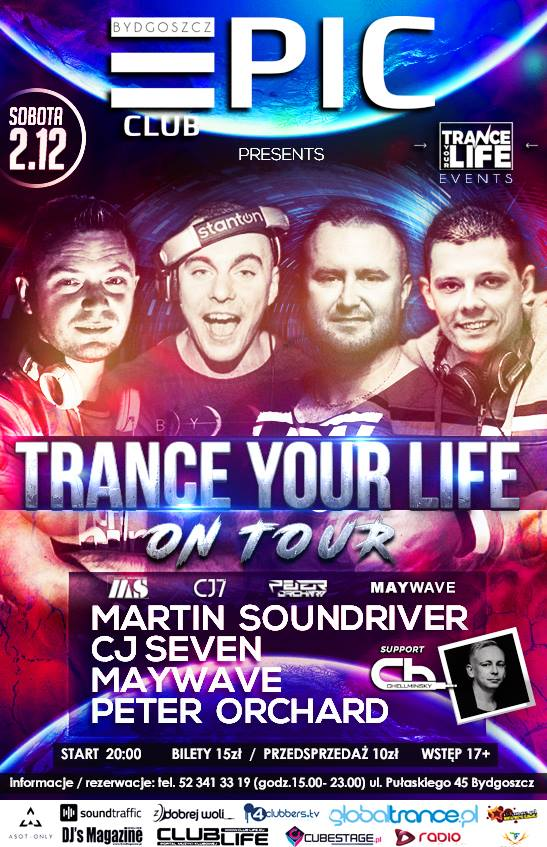 Epic Club Bydgoszcz–Trance Your Life On Tour vol. 7