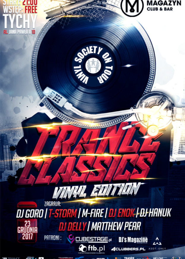 Magazyn Club & Bar Tychy – Vinyl Society On Tour pres.Trance Classics [100% Vinyl Edition]