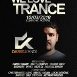 Chic Poznań–We Love Trance CE 028: Daniel Kandi