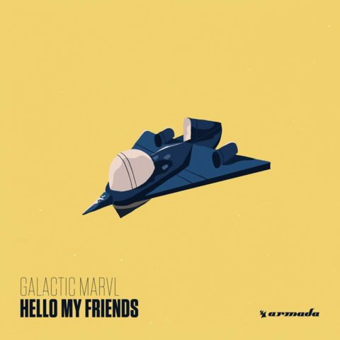 Galactic Marvl – Hello My Friends
