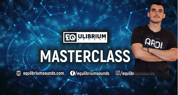 Masterclass – A.R.D.I. by EQulibrium Sounds – 09.06.2018.