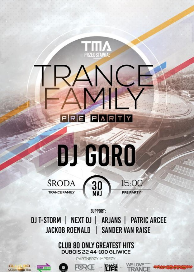 Club 80 Only Greatest Hits Gliwice – Trance Family Pre Party