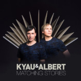 Kyau & Albert – Matching Stories