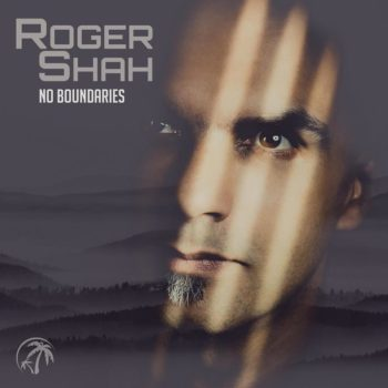Premiera: Roger Shah – No Boundaries