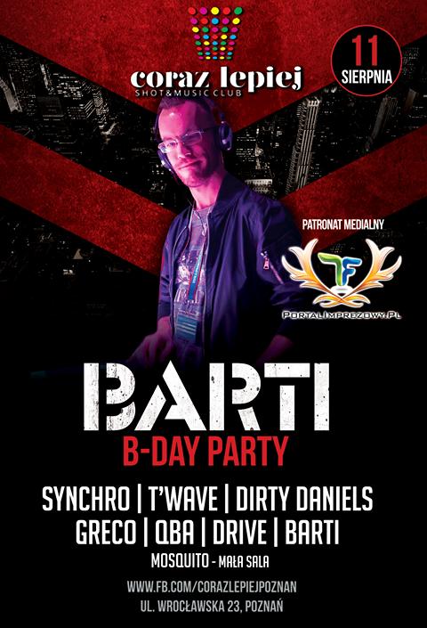 Klub Coraz Lepiej Poznań-BARTI -B-Day Party