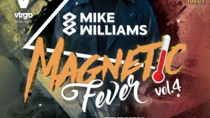 Magnes Club Wtórek –Magnetic Fever vol. 4 Mike Williams