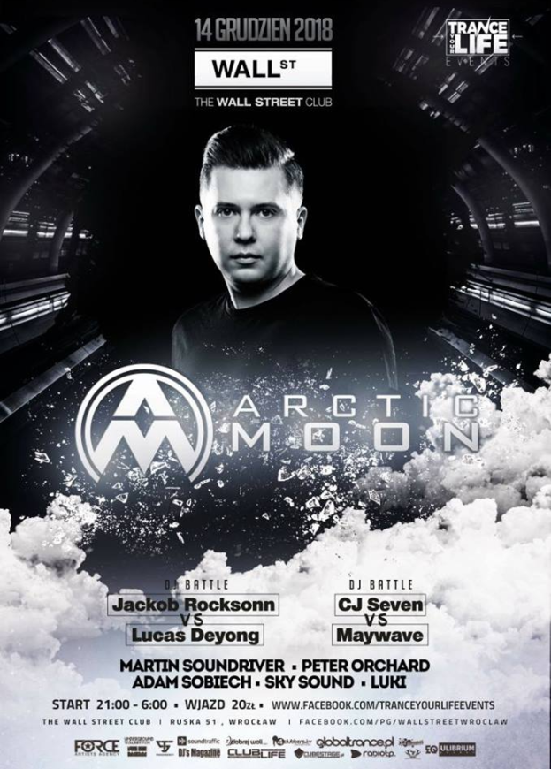 Wall Street Club Wrocław – Trance Your Life Vol.12 with Arctic Moon