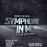 Magnetofon Łódź – Paulo De Rox pres Symphony In Me Club Edition
