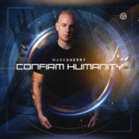 Premiera: Mark Sherry – Confirm Humanity