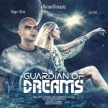 Roger Shah & LeiLani – Guardian Of Dreams