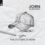 Jorn Van Deynhoven – The Future Is Now