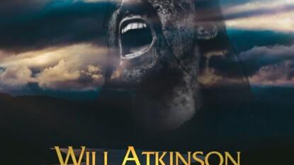 WILL ATKINSON – 'LAST KING OF SCOTLAND'