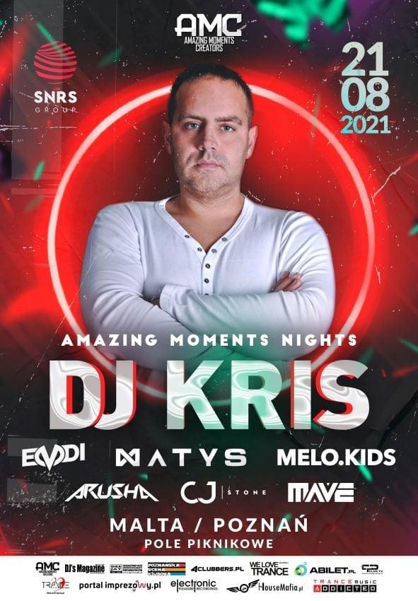 AMAZING MOMENTS NIGHTS 003 – DJ KRIS MALTA POZNAŃ